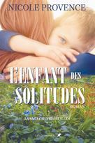 La saga Chèvrefeuilles T.1 | Provence, Nicole