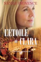La saga Chèvrefeuilles T.2 | Provence, Nicole