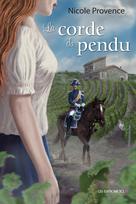 La corde du pendu | Provence, Nicole