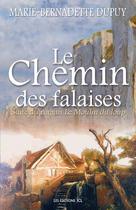 Chemin des falaises (Le) | Dupuy, Marie-Bernadette