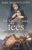 Grotte aux fées (La) | Dupuy, Marie-Bernadette