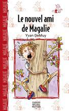 Magalie 2 - Le nouvel ami de Magalie | Demuy, Yvan