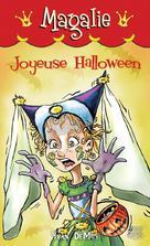 Magalie 8 - Joyeuse Halloween | Demuy, Yvan