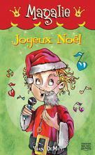 Magalie 6 - Joyeux Noël | Demuy, Yvan