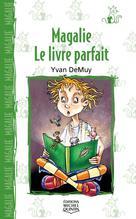 Magalie 3 - Le livre parfait | Demuy, Yvan