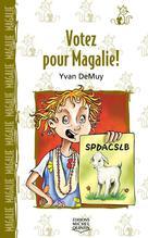 Magalie 4 - Votez pour Magalie! | Demuy, Yvan