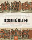 Histoire du Mile End   Desjardins, Yves