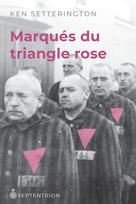 Marqués par le triangle rose | Setterington, Ken