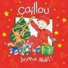 Caillou Joyeux Noël | Mercier, Johanne