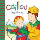 Caillou Le prince | Sanschagrin, Joceline