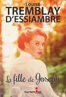 La fille de Joseph | Tremblay-D'essiambre, Louise