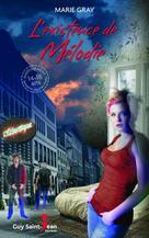 L'existence de Mélodie   Gray, Marie