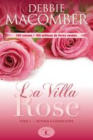 La Villa Rose, tome 1 | Macomber, Debbie