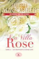La Villa Rose, tome 2 | Macomber, Debbie