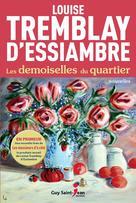Les demoiselles du quartier | Tremblay-D'essiambre, Louise