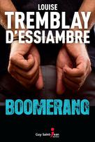 Boomerang | Tremblay-D'essiambre, Louise