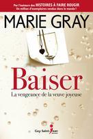 Baiser, tome 2 | Gray, Marie