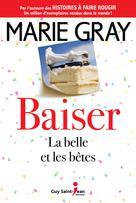 Baiser, tome 3 | Gray, Marie