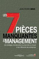 7 pie`ces manquantes du management (Les) | Brun, Jean-Pierre