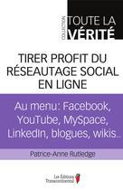 Tirer profit du réseautage social en ligne | Rutledge, Patrice-Anne