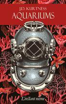 Aquariums | Kurtness, J.D.