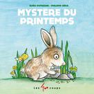 Mystère du printemps | Dufresne, Rhéa