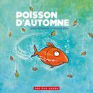 Poisson d'automne | Dufresne, Rhéa