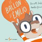 Le ballon d'Émilio | Dubé, Pierrette