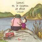 Samuel et le chapeau de pêche | Lévesque, Léo-James