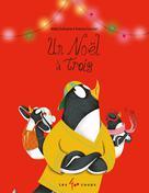 Un Noël à trois | Dufresne, Rhéa