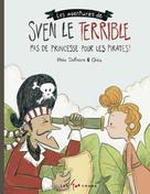 Sven le terrible dans Pas de princesse pour les pirates | Dufresne, Rhéa