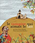Vampire qui n'aimait pas le lait (Le) | Davidts, Jean-Pierre