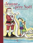 Jeanne et le père Noël | Marcotte, Danielle