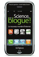 Science, on blogue !   Lapointe, Pascal
