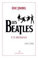 Les Beatles | , Eric Trudel