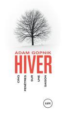 Hiver | Gopnik, Adam