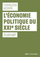 L'économie politique du XXIe siècle | Morin, François