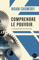 Comprendre le pouvoir | Chomsky, Noam