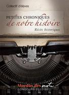 Petites chroniques de notre histoire | , Collectif