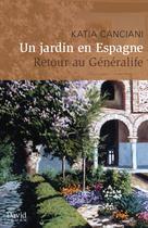 Un jardin en Espagne | Canciani, Katia