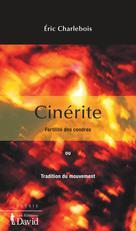 Cinérite | Charlebois, Éric