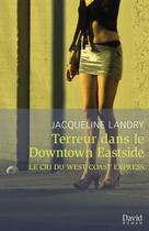 Terreur dans le Downtown Eastside | Landry, Jacqueline