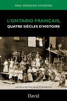 L�??Ontario français, quatre siècles d�??histoire |