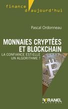 Monnaies cryptées et blockchain   Ordonneau, Pascal