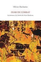 Films de combat | Ducharme, Olivier
