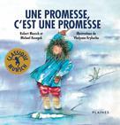 Une promesse, c'est une promesse | Munsch, Robert