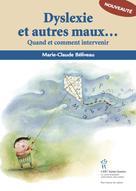 Dyslexie et autres maux d'école | Béliveau, Marie-Claude
