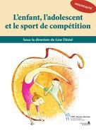Enfant, l'adolescent et le sport de compétition (L') | Collectif,