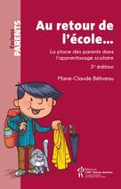 Au retour de l'école... | Béliveau, Marie-Claude