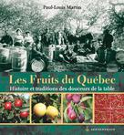 Les Fruits du Québec | Martin, Paul-Louis